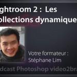 Les collections dynamiques de Lightroom