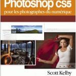 Livre : Photoshop CS5 pour les photographes du numérique