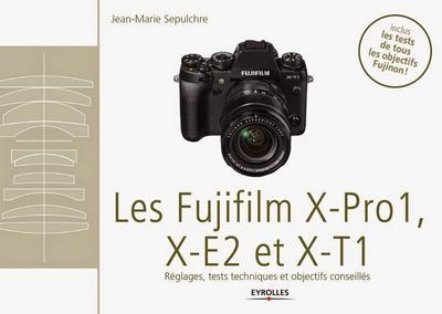 Les-Fujifilm-X-Pro1-X-E2-et-XT1-Eyrolles