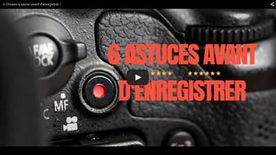 6-astuces-enregistrement-video