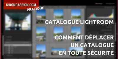 Astuce-deplacer-catalogue-Lightroom