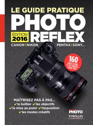 Guide-Pratique-Photo-Reflex-Edition-2016-Eyrolles
