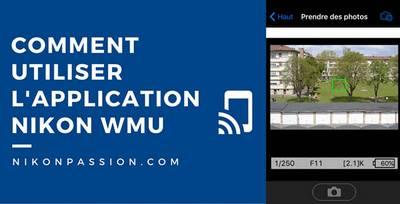 utiliser-nikon-wmu-application-wifi