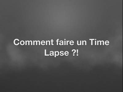 Formation-faire-un-time-lapse