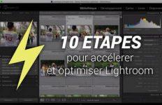 accelerer-lightroom-10-etapes