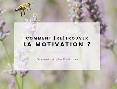 garder la motivation