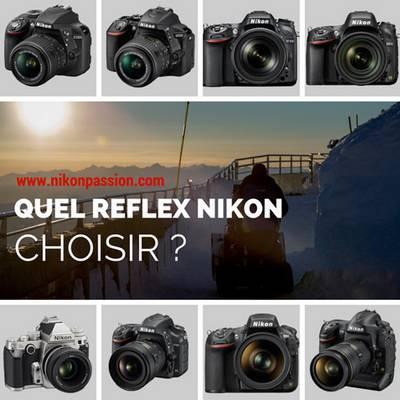 quel reflex Nikon choisir