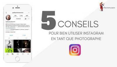 conseils d'un photographe pour bien utiliser Instagram