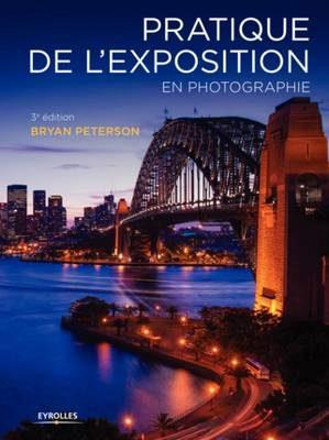 livre Pratique de l'exposition en photographie