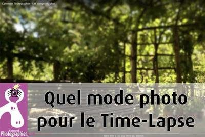 mode photo pour le Time Lapse