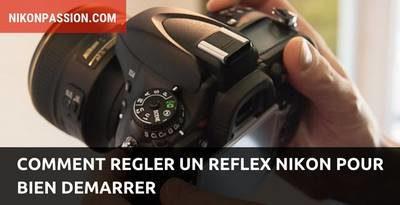 régler un reflex Nikon